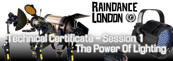 Raindance Technical Certificate - The Power of Lighting