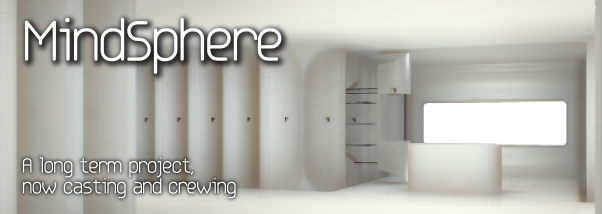 MindSphere - a long term project now casting and crewing.