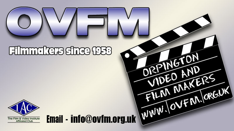 Orpington Video and Film Makers